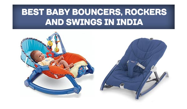 best baby bouncers, rockers, and swings in India