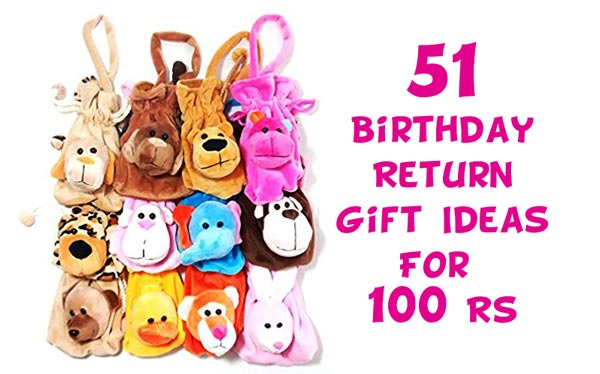 51 Birthday Return Gift Ideas For 100 Rs
