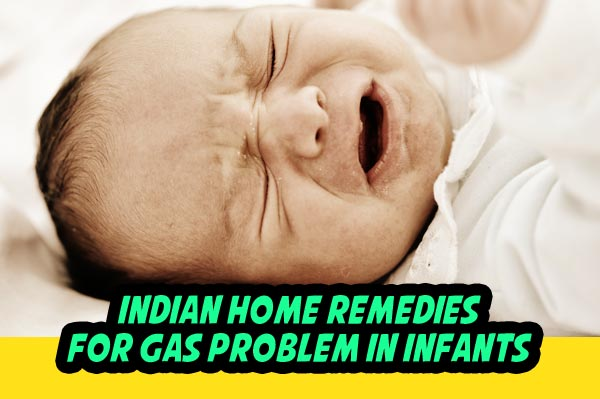 Indian Home Remedies for Gas Problem in Infants