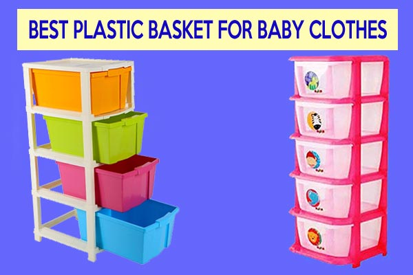 Best plastic basket for baby clothes