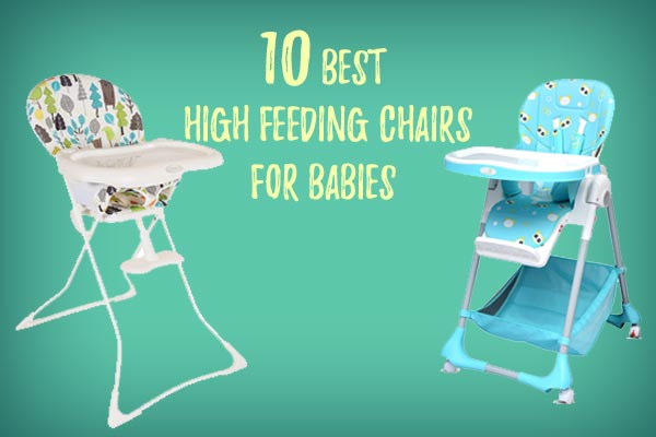 Best High Feeding Chairs for Babies in India