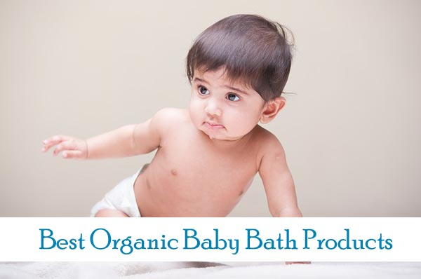 Best Organic Baby Bath Products