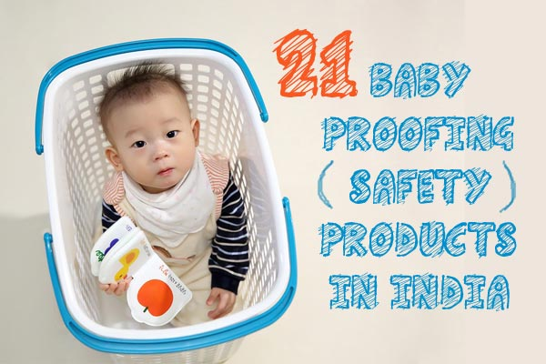 21 Baby Proofing Products in India
